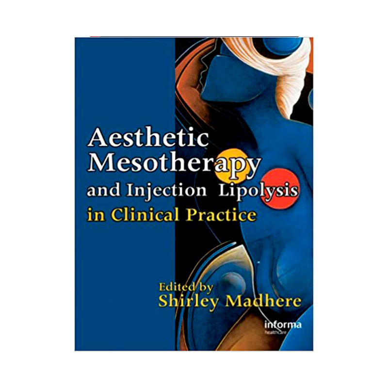 AESTHETIC MESOTHERAPY AND INJECTION LIPOLYSIS IN CLINICAL PRACTICE