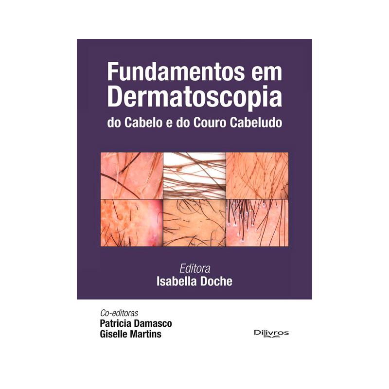 FUNDAMENTOS EM DERMATOSCOPIA DO CABELO E DO COURO CABELUDO